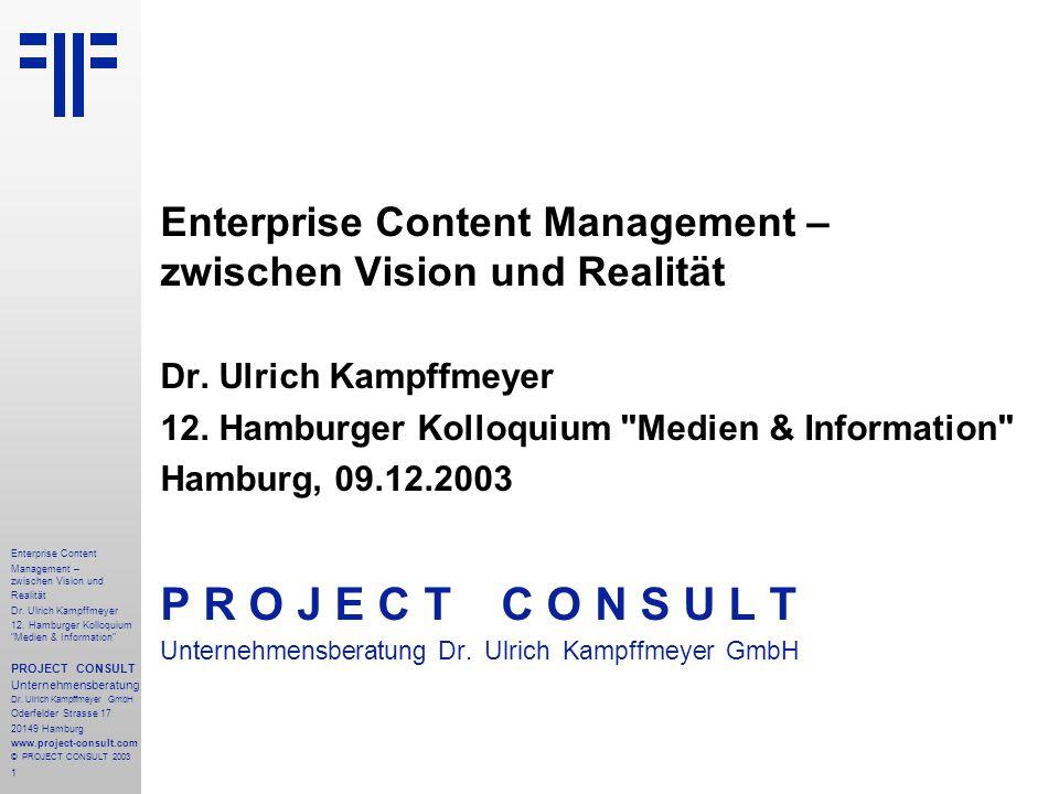 1 Enterprise Content Management – zwischen Vision und Realität Dr.