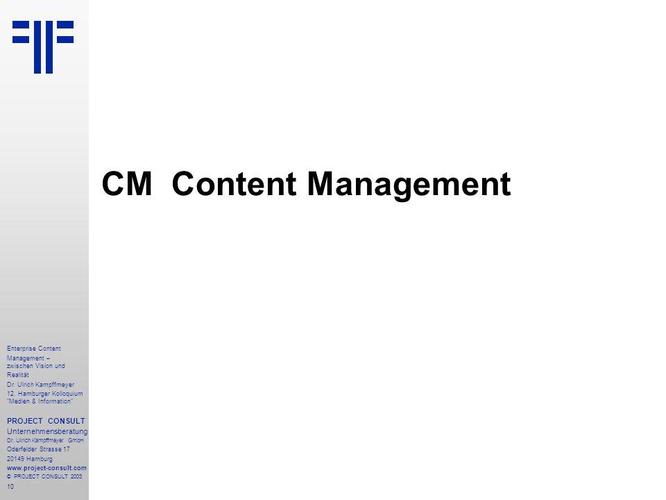 10 Enterprise Content Management – zwischen Vision und Realität Dr.
