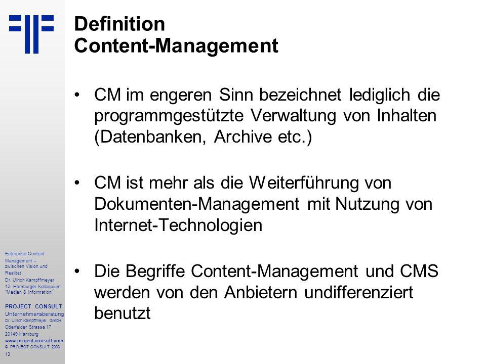 13 Enterprise Content Management – zwischen Vision und Realität Dr.