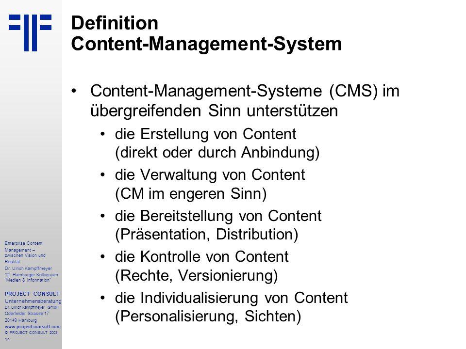 14 Enterprise Content Management – zwischen Vision und Realität Dr.