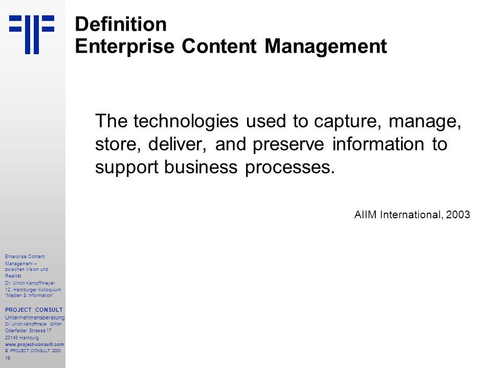 19 Enterprise Content Management – zwischen Vision und Realität Dr.