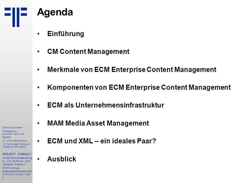 2 Enterprise Content Management – zwischen Vision und Realität Dr.