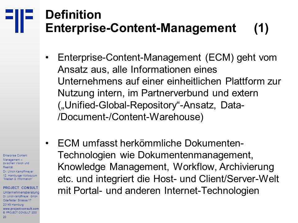 20 Enterprise Content Management – zwischen Vision und Realität Dr.