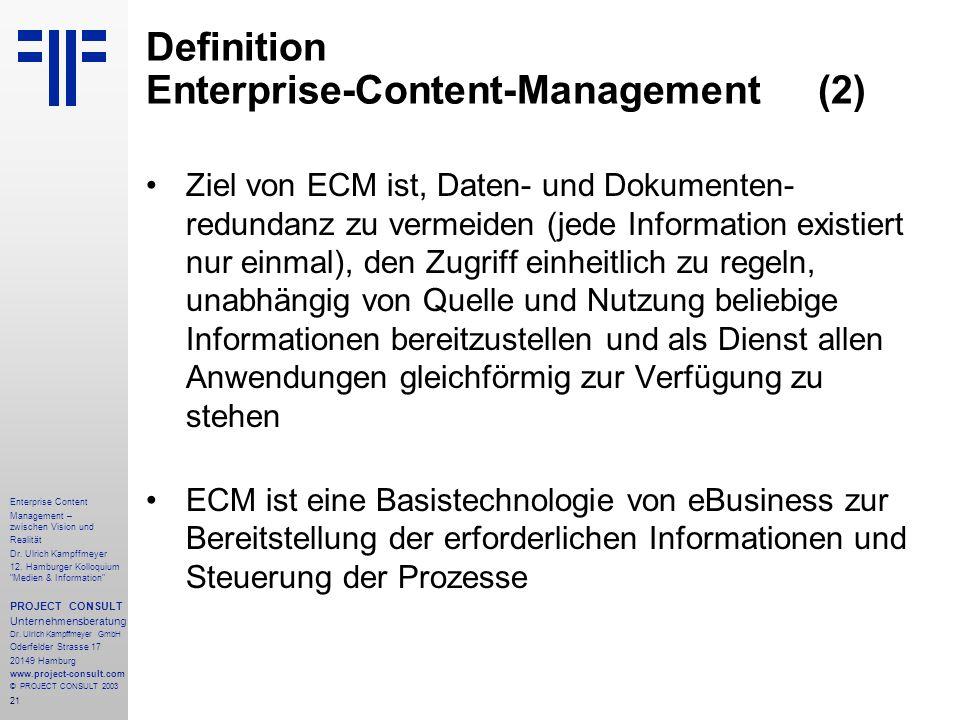 21 Enterprise Content Management – zwischen Vision und Realität Dr.