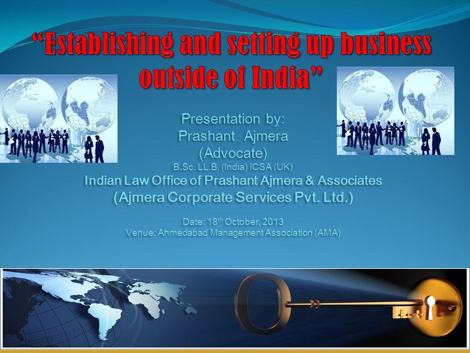 Presentation by: Prashant Ajmera (Advocate) B.Sc.LL.B.