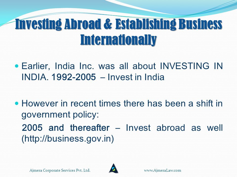 Establishing your business internationally & Indian rules Investment in foreign stock by an Indian individual can be held- Investment in foreign stock by an Indian individual can be held- As an inheritance from a person whether residing in or outside of India.