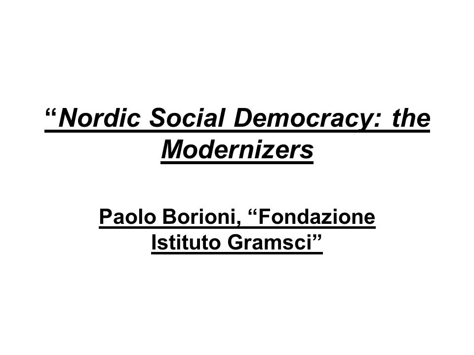 A feature of nordic social- democracy The first idea was parity between the labour market parties The second idea was a virtuous circle between efficiency, solidarity and equality self-organised (partly state funded) voluntary system of unemployement insurance: the Gent (or Ghent) model