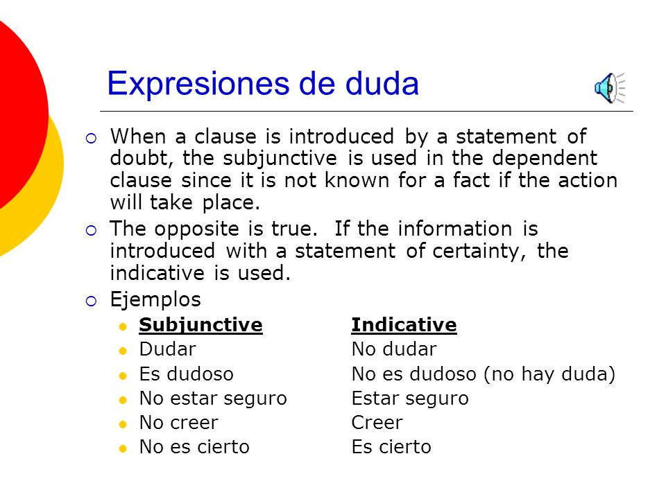Expresiones de emoción  Unlike other expressions that take the subjunctive, the information in a clause following a verb or expression of emotion can be factual.