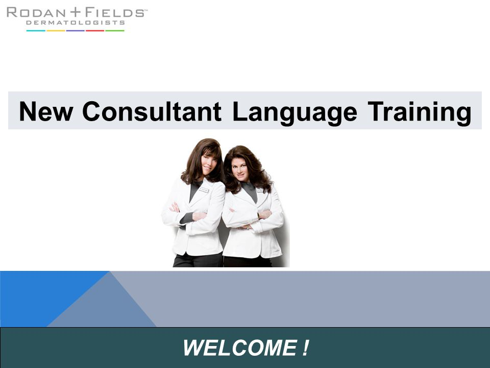 WELCOME ! New Consultant Language Training