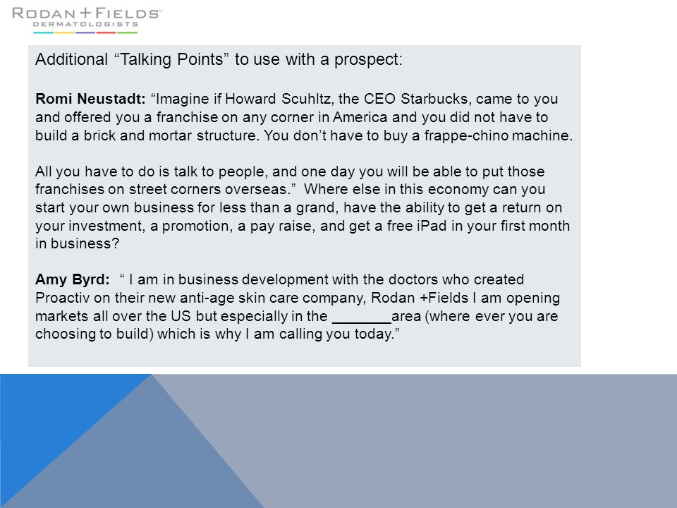 """Additional """"Talking Points"""" to use with a prospect: Romi Neustadt: """"Imagine if Howard Scuhltz, the CEO Starbucks, came to you and offered you a franch"""