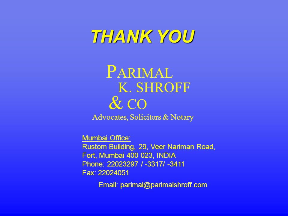 THANK YOU Advocates, Solicitors & Notary P ARIMAL K.