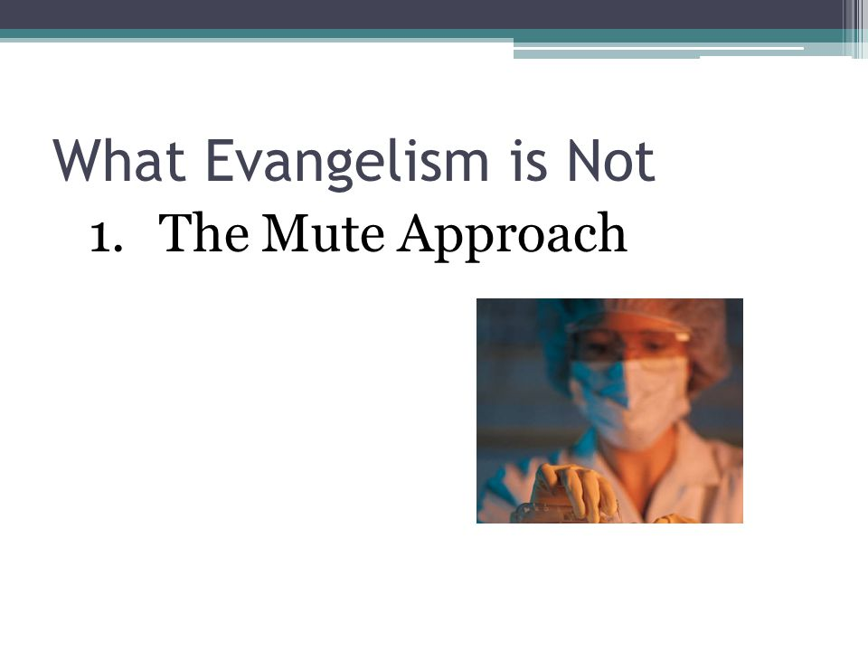 1.The Mute Approach