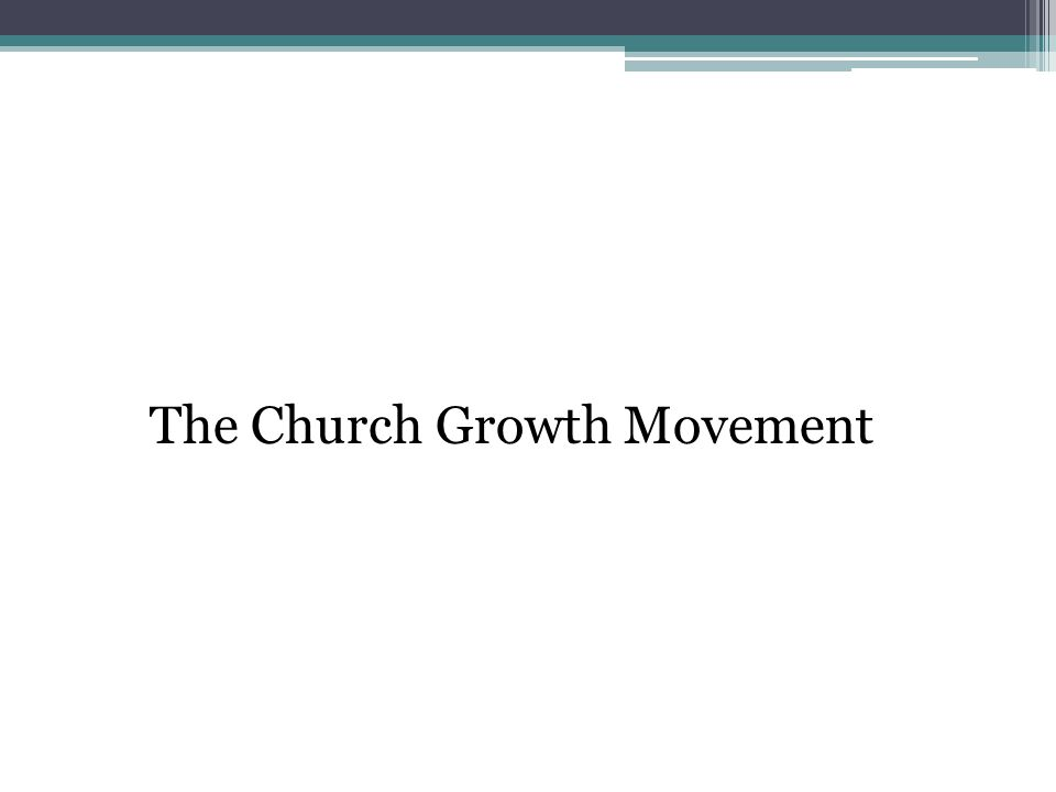 The Church Growth Movement