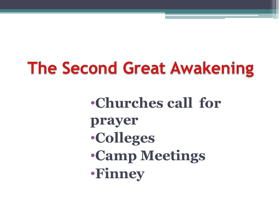 Churches call for prayer Colleges Camp Meetings Finney