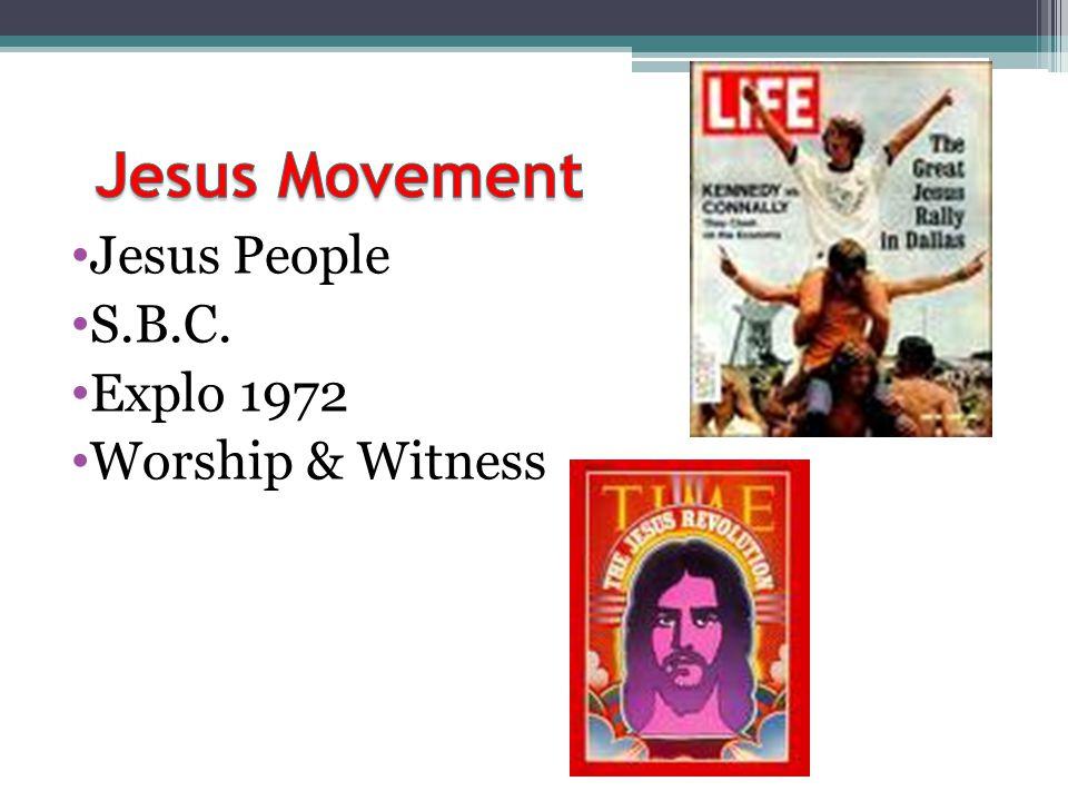 Jesus People S.B.C. Explo 1972 Worship & Witness