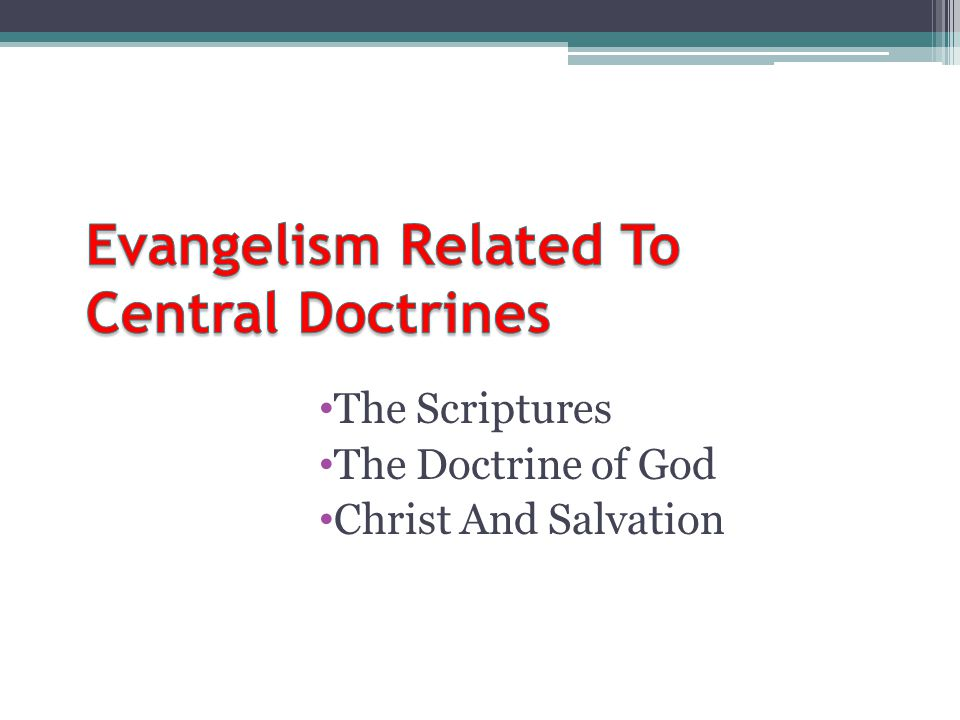 The Scriptures The Doctrine of God Christ And Salvation