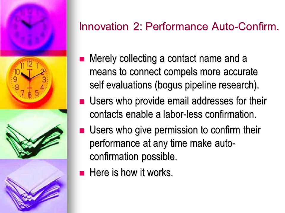 Innovation 2: Performance Auto-Confirm.