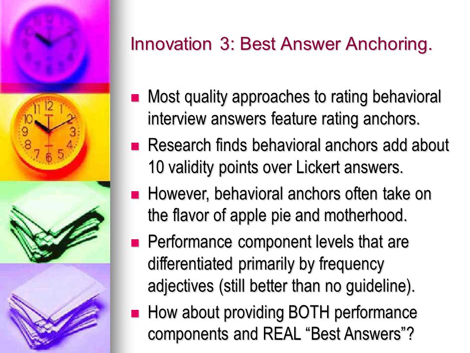 Innovation 3: Best Answer Anchoring.