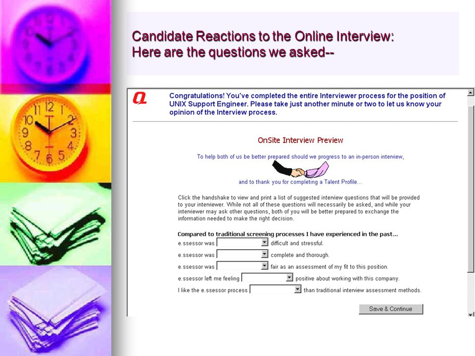 Candidate Reactions to the Online Interview: Here are the questions we asked--