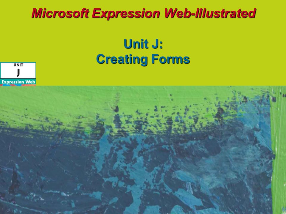 Objectives Understand forms and form controls Add a form to a Web page Group form controls Add a text box Add radio buttons Microsoft Expression Web - Illustrated