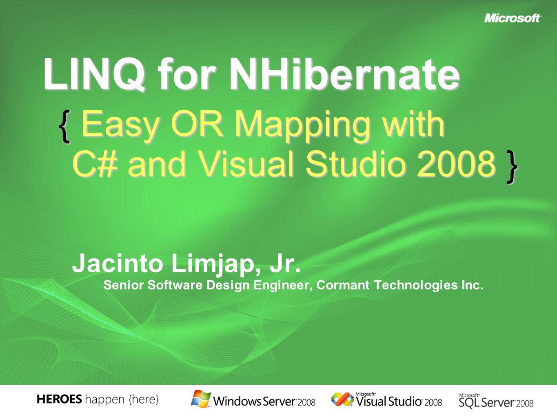 Jacinto Limjap, Jr. Senior Software Design Engineer, Cormant Technologies Inc.
