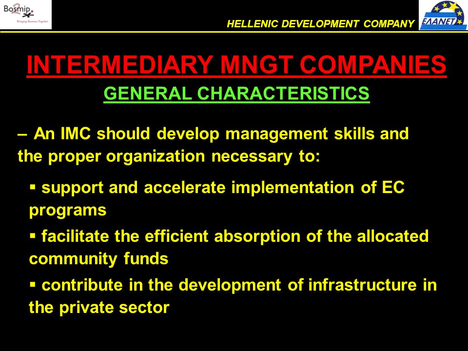  excellent project management skills  large scale standardization and extended computerization of procedures  application of quality standard ISO 9001:2000 in EC project management  adaptability to any program due to the company's modular structure ELANET: EXPERT IN PROJECT MNGT ADVANTAGES #1 HELLENIC DEVELOPMENT COMPANY