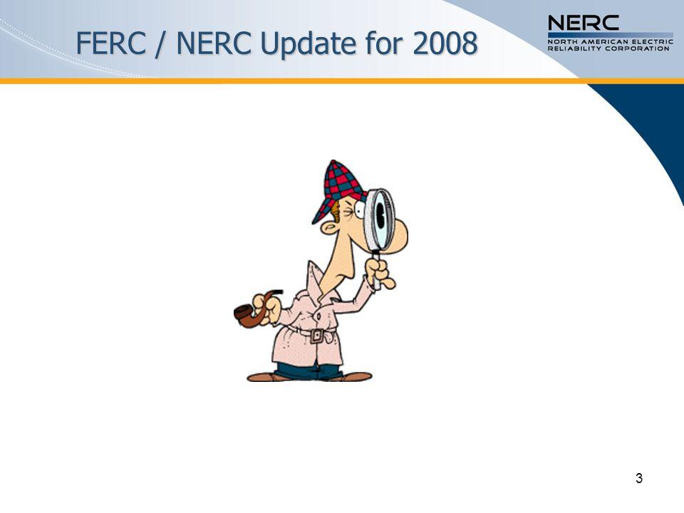 3 FERC / NERC Update for 2008
