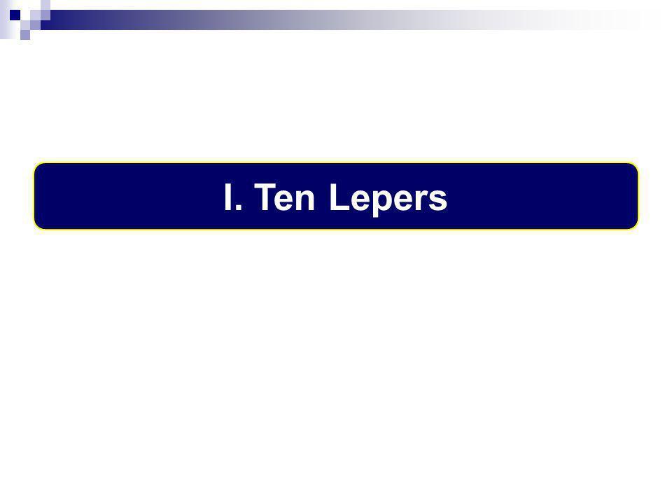 I. Ten Lepers