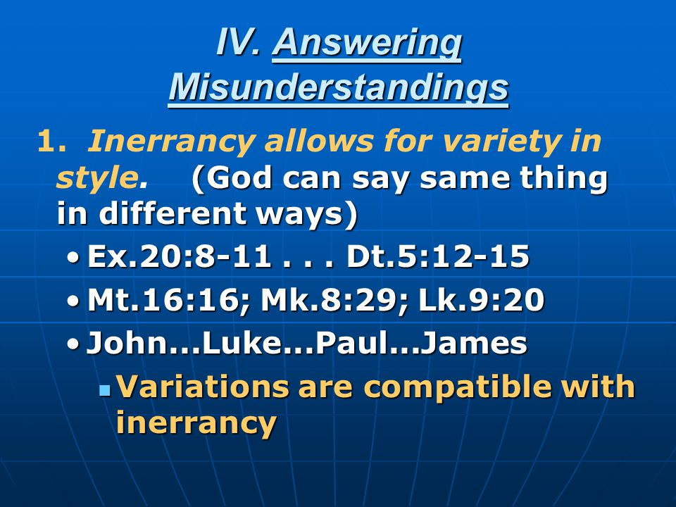 IV. Answering Misunderstandings (God can say same thing in different ways) 1.