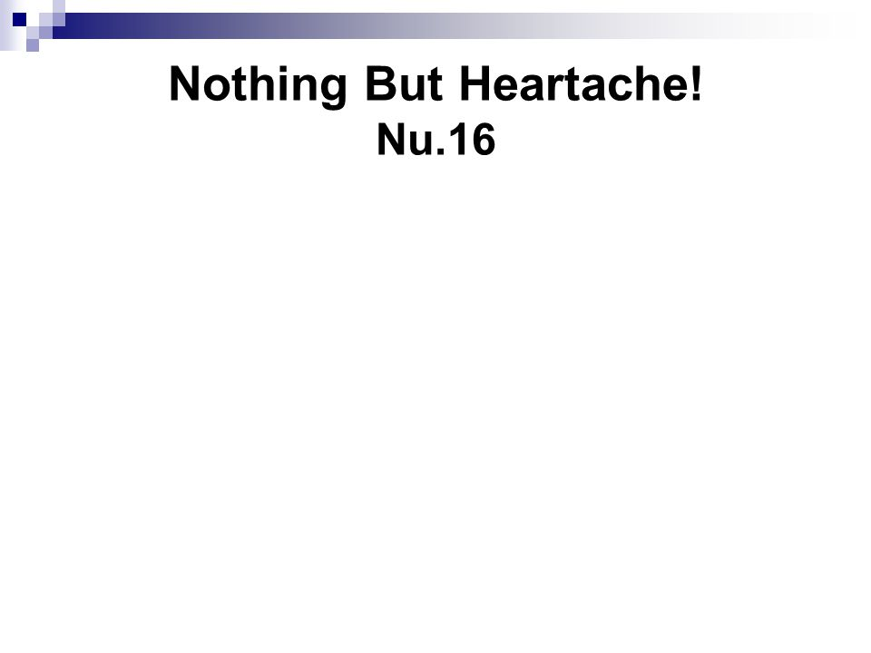 Nothing But Heartache! Nu.16