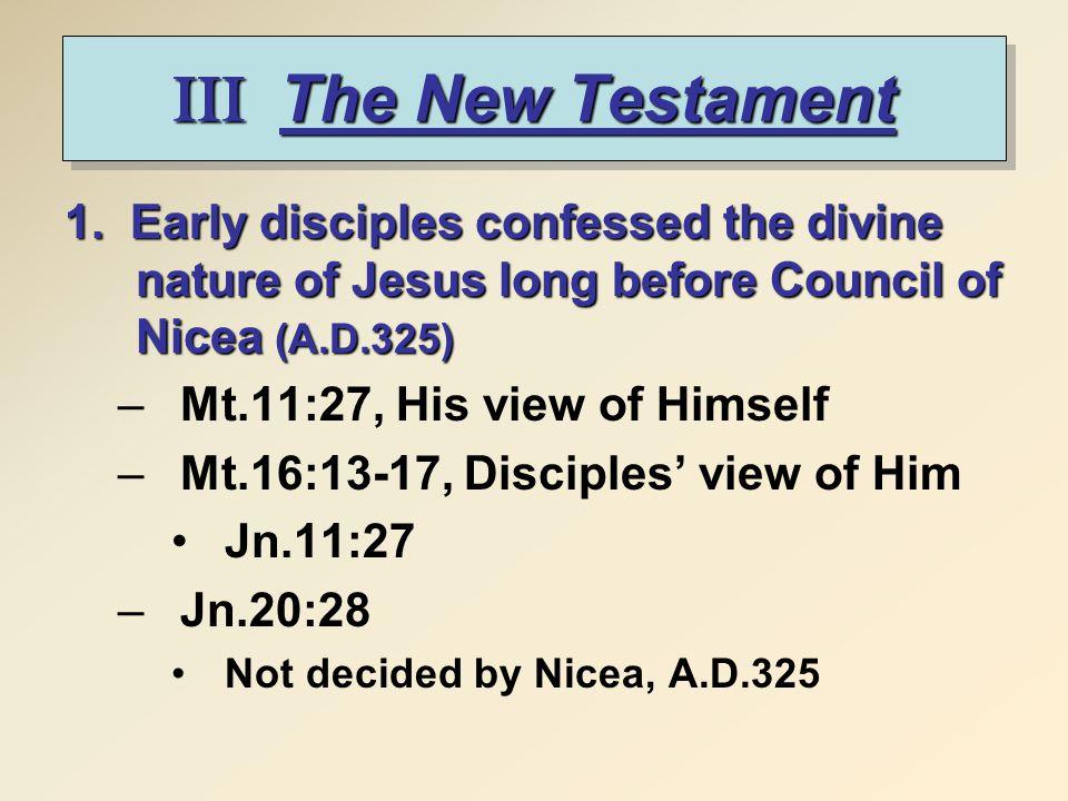 III The New Testament 1.