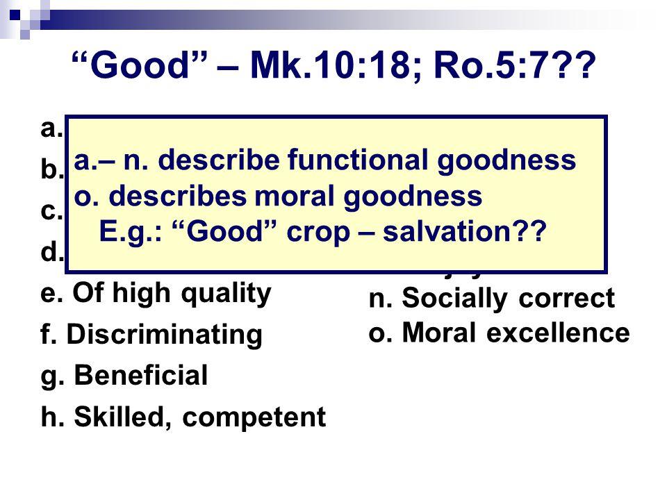 I. God Wants Us To Be Good