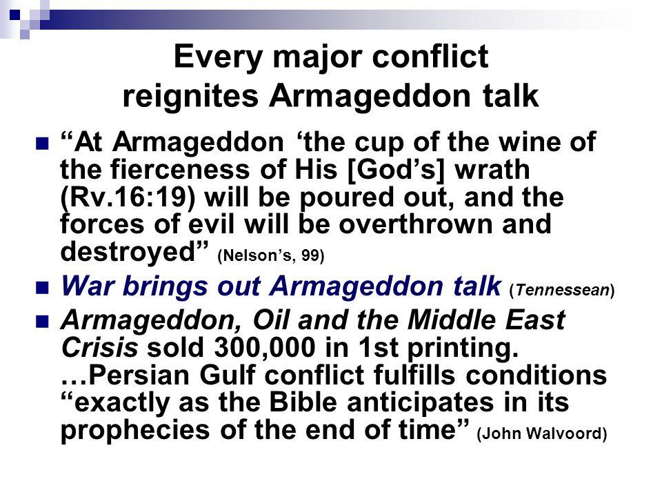 I.Nature Of Revelation II. Armageddon: Revelation 16 IV.