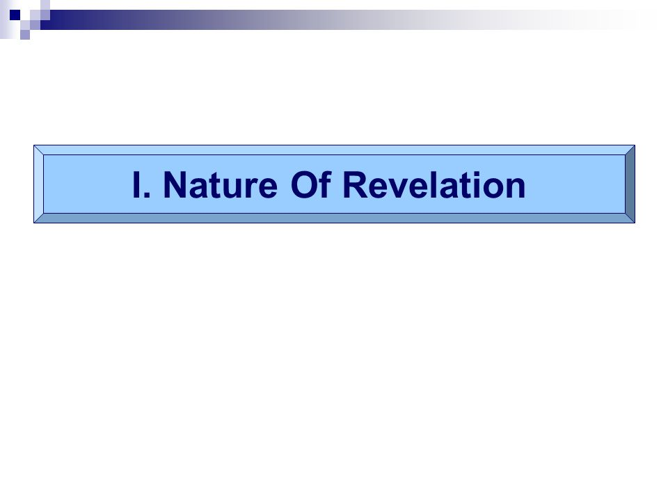 I. Nature Of Revelation