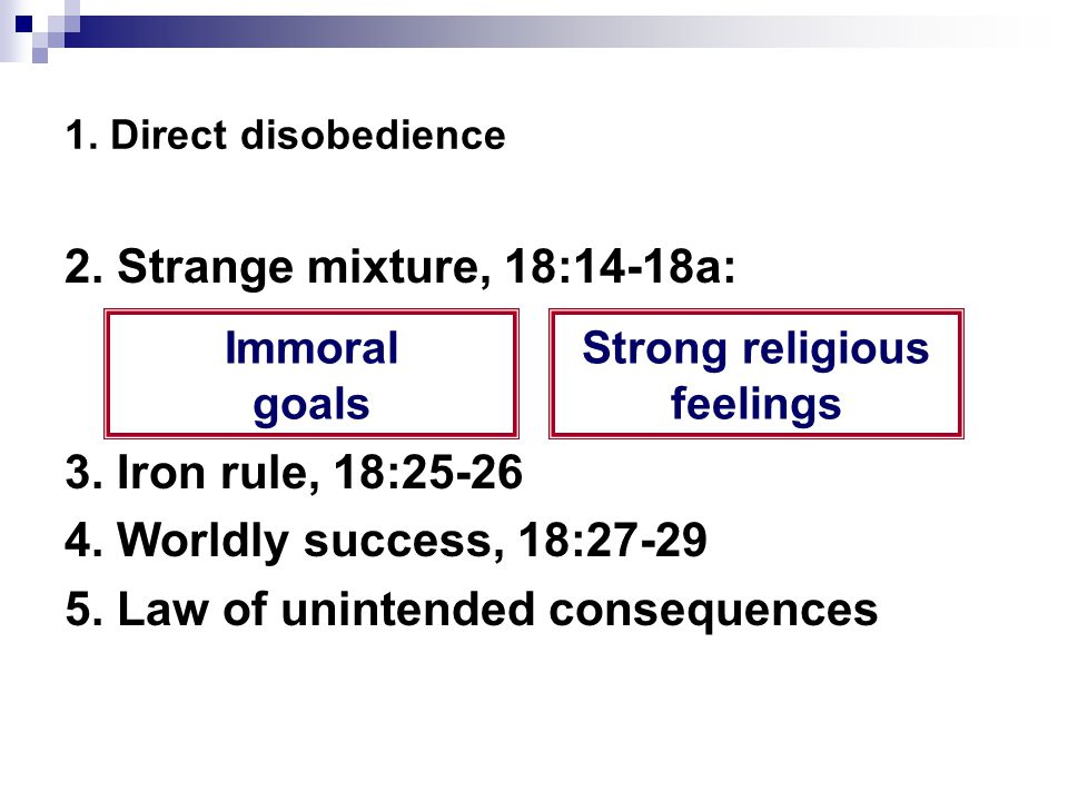 1. Direct disobedience 2. Strange mixture, 18:14-18a: 3.