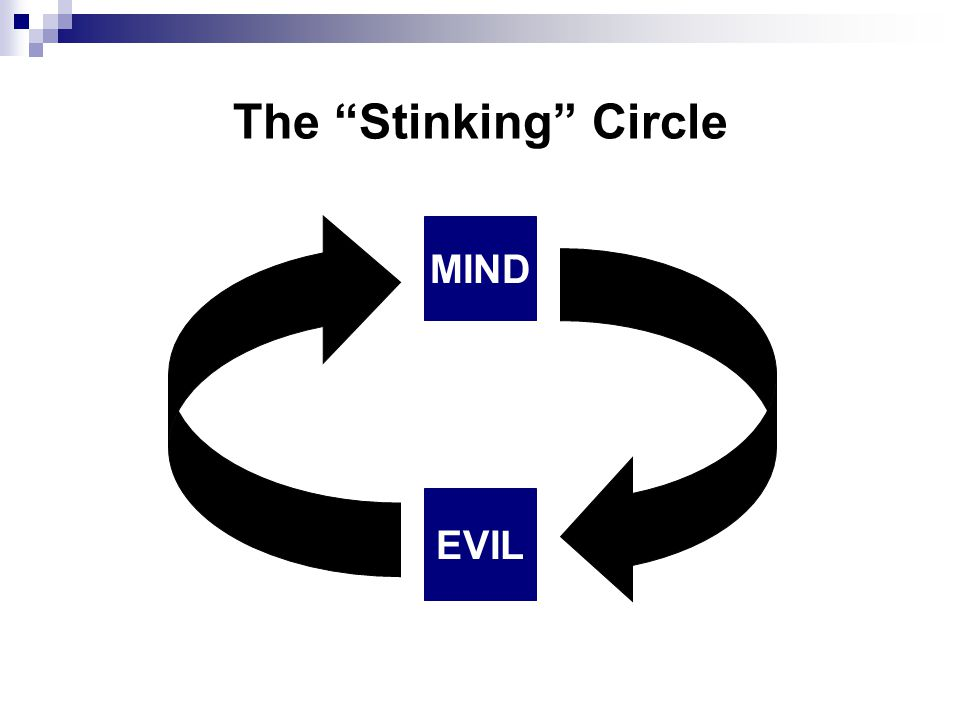 The Stinking Circle MIND EVIL