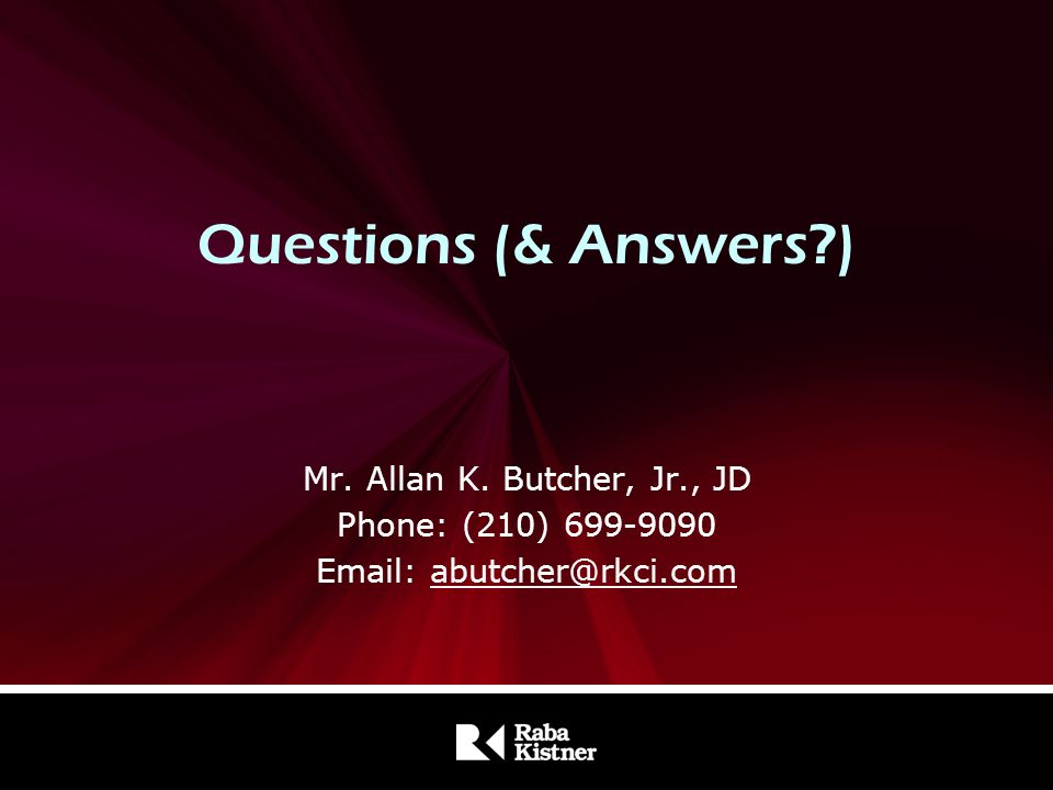 Questions (& Answers ) Mr. Allan K.