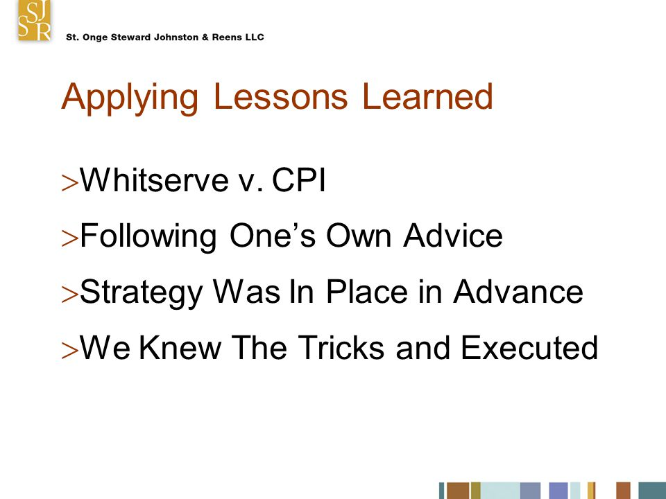 Applying Lessons Learned  Whitserve v.