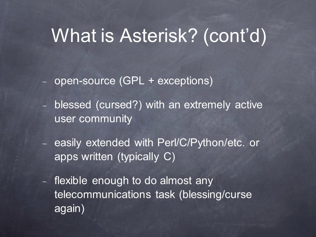 What is Asterisk.