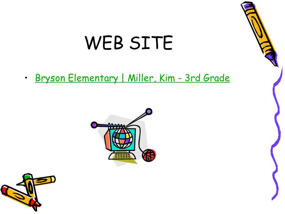 WEB SITE Bryson Elementary | Miller, Kim - 3rd Grade