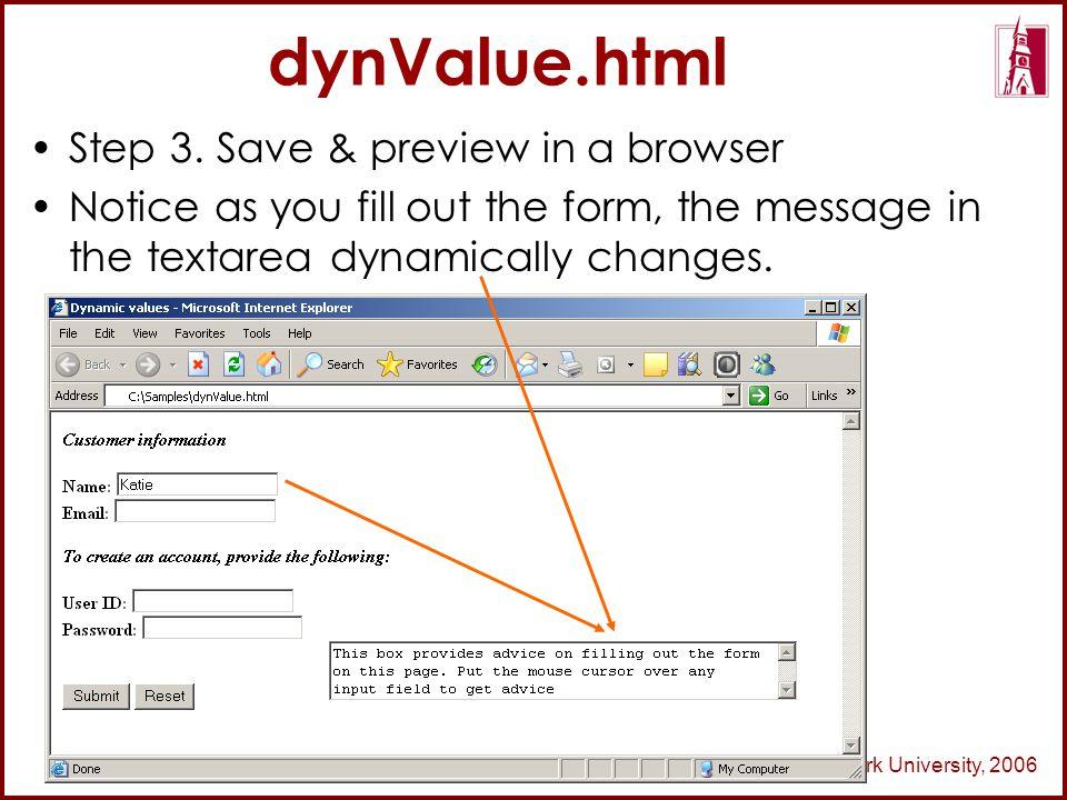 © Park University, 2006 dynValue.html Step 3.