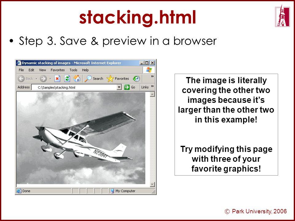 © Park University, 2006 stacking.html Step 3.