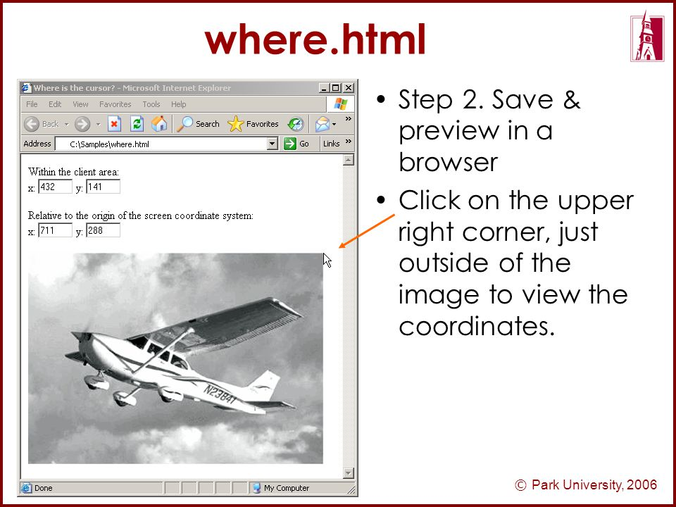 © Park University, 2006 where.html Step 2.