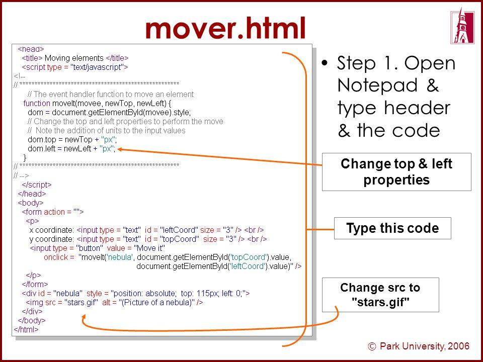© Park University, 2006 mover.html Step 1.