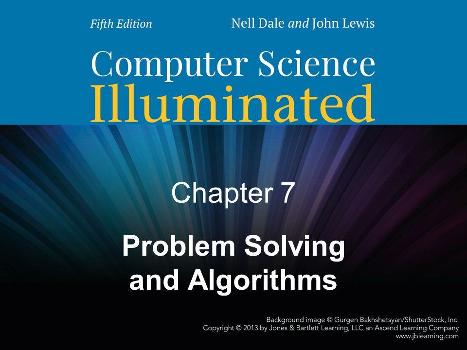 Chapter 7 Problem Solving and Algorithms