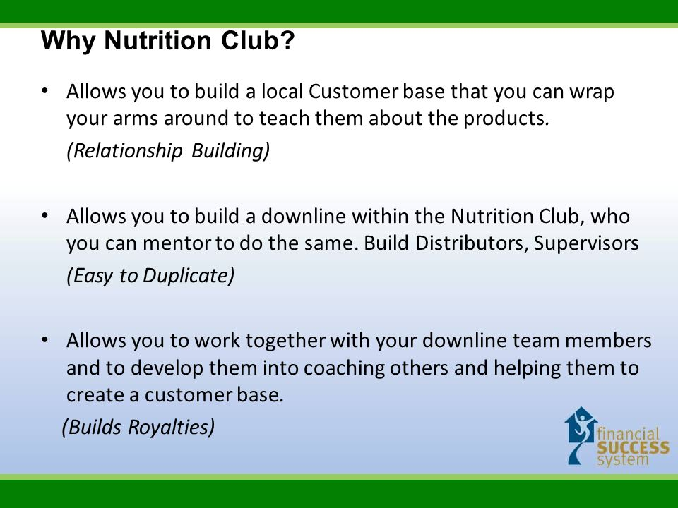 Allows you to build a local Customer base that you can wrap your arms around to teach them about the products. (Relationship Building) Allows you to b