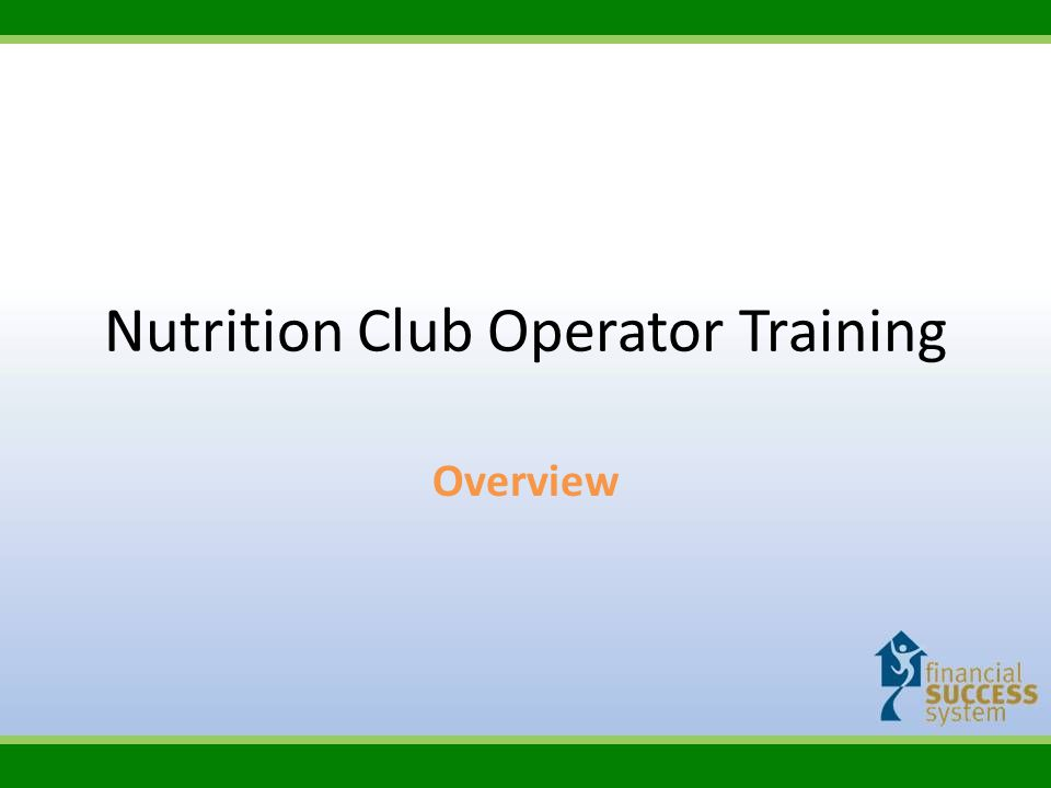 What is a Nutrition Club A place where you serve a healthy breakfast, lunch or dinner.