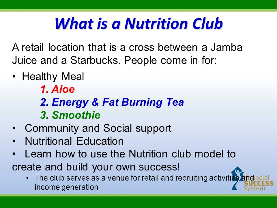 Steps for Becoming a NC Operator Complete Club Introduction Module in FSS EBC Visit 3 Nutrition Clubs DECIDE to be NC Operator Complete NC Training Modules through Club Operators in FSS EBC Attend the next 4 Week Herbalife Basic Training Attend NC University for Operators and Owners Confirm min.