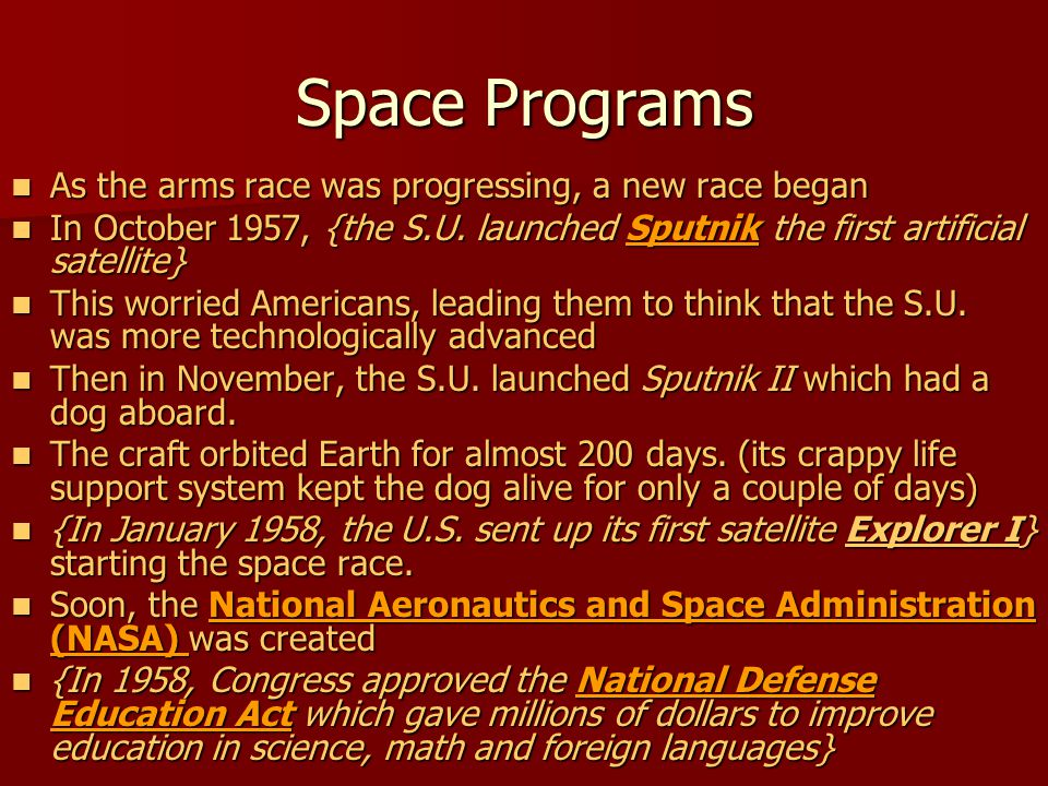 Space Programs As the arms race was progressing, a new race began As the arms race was progressing, a new race began In October 1957, {the S.U. launch