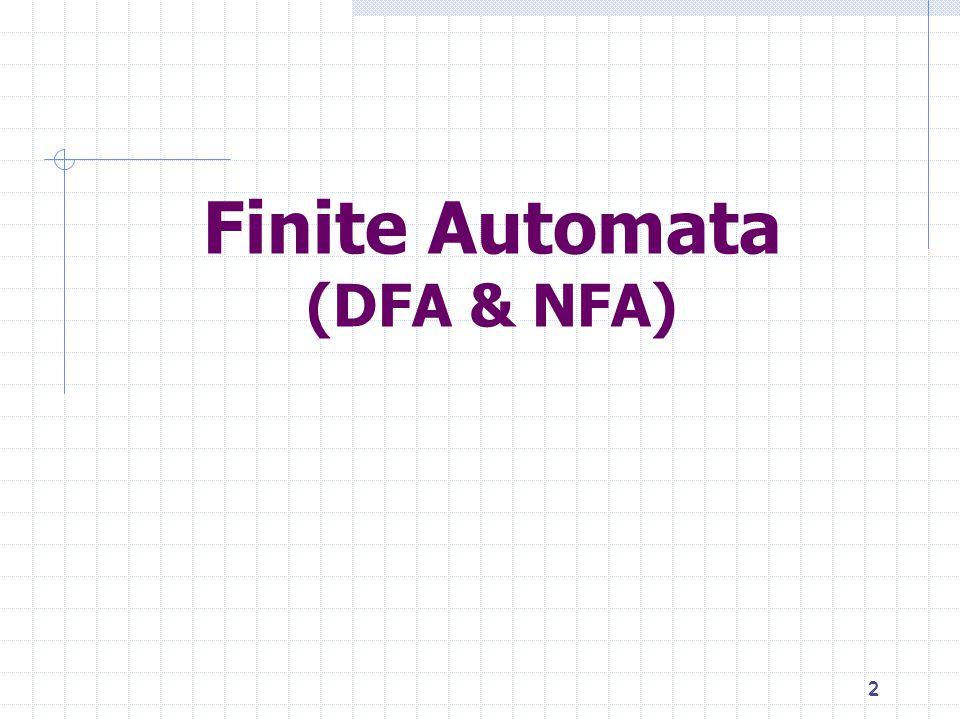 2 2 Finite Automata (DFA & NFA)
